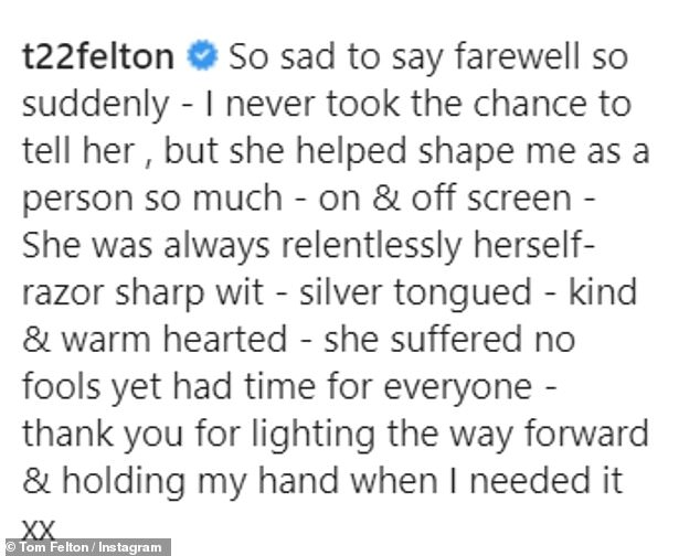Heartfelt: The actor wrote: 'So sad to say goodbye so suddenly - I never took the chance to say it to her, but she has helped me so much to shape myself as a person - on screen and off screen ''