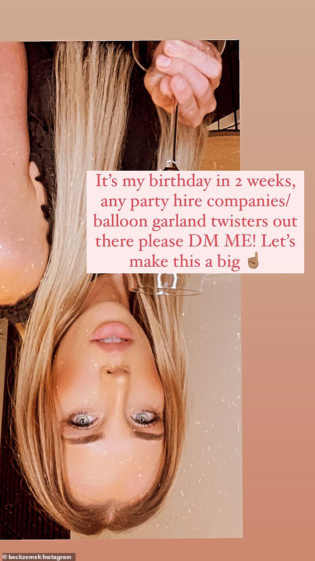 Shameless call out! She shared a photo of herself that was flipped upside down and looking very glamorous as she posed with a wine glass. In the caption, she wrote: 'It's my birthday in two weeks, any party hire companies/balloon garland twisters out there please DM ME!'