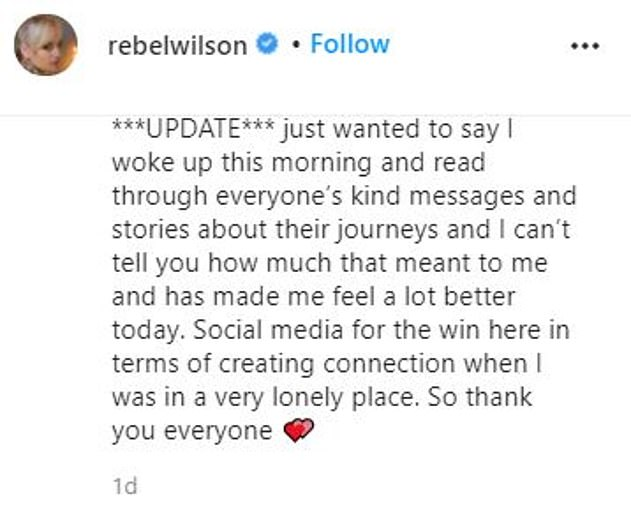 Grateful: She edited her post with an addendum which said: 'I woke up this morning and read through everyone's kind messages and stories about their journeys and I can't tell you how much that meant to me and has made me feel a lot better today'