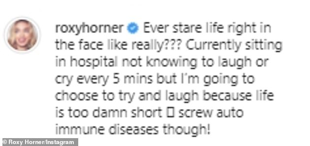 Candid:The model admitted she didn't know whether to 'laugh or cry every five minutes' while in hospital for the autoimmune disease