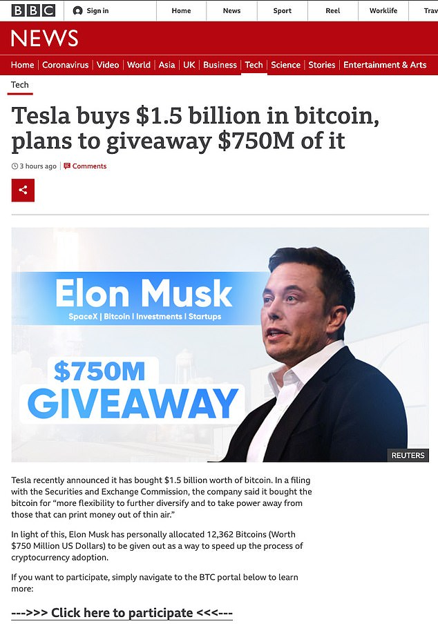The fake website (shown above) which used branding similar to BBC News, advertised a Bitcoin giveaway by Tesla CEO Elon Musk. The website is still active