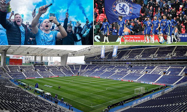 UEFA confirm 16,500 fans will attend the Champions League final between  Chelsea and Manchester City | Daily Mail Online
