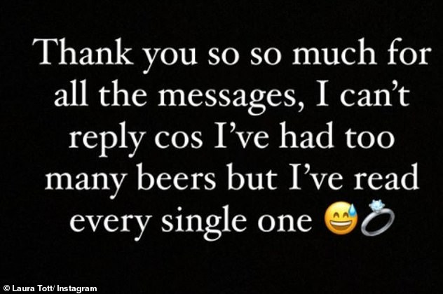 Sweet: She later added: 'Thank you so so much for all the messages, I can't reply cos i've had too many beers but I read every single one,' followed by a laughing and diamond ring emoji