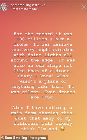 She was adamant what they saw was not a drone