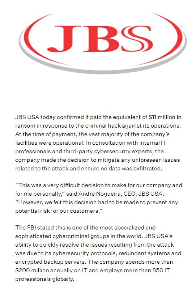 JBS also released a press release detailing the payment, noting that it 'made the decision to mitigate any unforeseen issues related to the attack and ensure no data was exfiltrated'