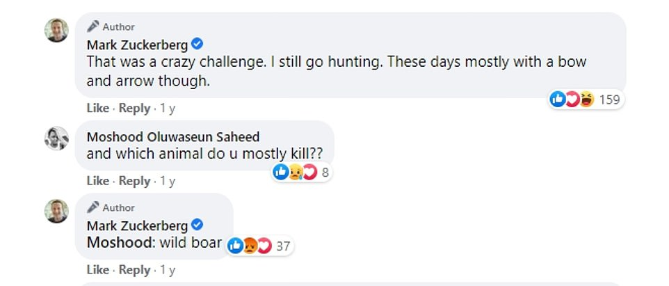 In a Facebook chat last year, Zuckerberg told a fan that he liked to hunt wild boar with a bow and arrow