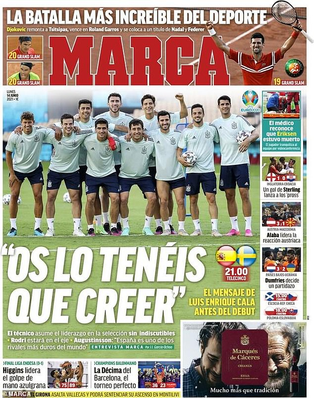 'You have to believe it' said the headline on the front of Monday's Marca ahead of the Euros