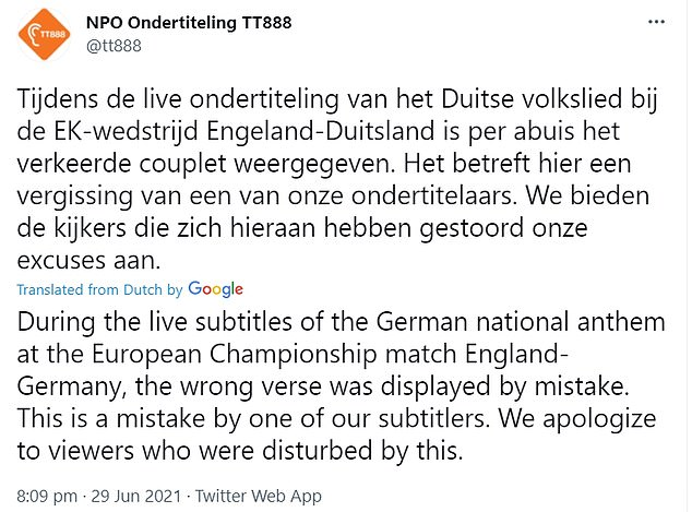NPO's subtitling department apologised on Twitter after the error, saying the 'wrong verse was displayed by mistake'.Since 1952, Germany has only used the third and final verse of 'Das Lied der Deutschen', or 'The Song of the Germans', which in full was originally three verses