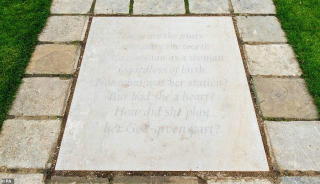 In front of it is a paving stone engraved with an extract after the poem The Measure of A Man by Albert Schweitzer, which was read at the 2017 memorial service marking the 20th anniversary of her death. It read: 'These are the units to measure the worth Of this woman as a woman regardless of birth. Not what was her station? But had she a heart? How did she play her God-given part?'