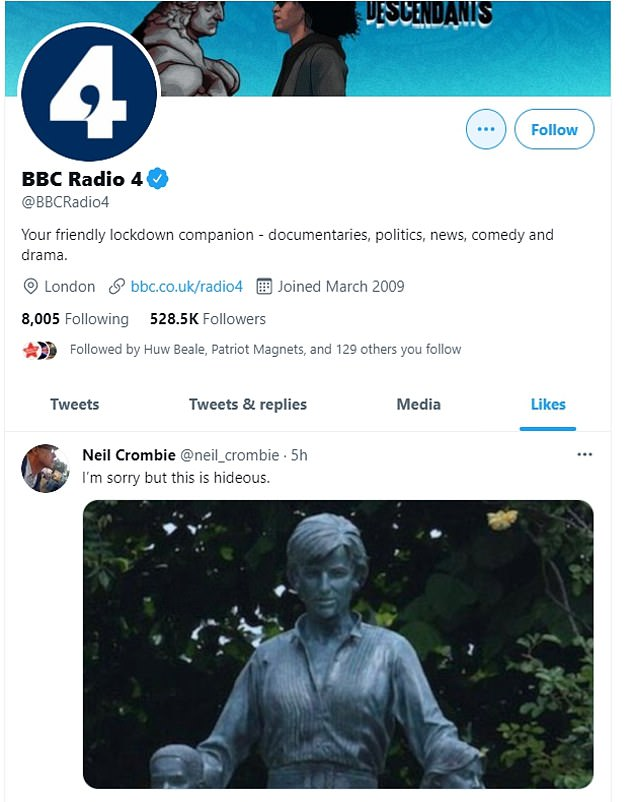 BBC Radio 4's official Twitter account has liked a comment saying the new Princess Diana statue is 'hideous'