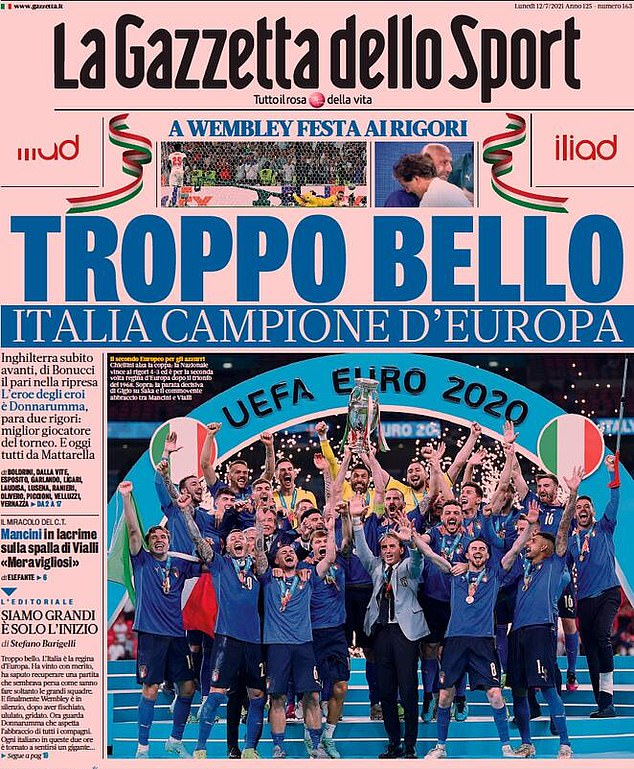 The Italian sports pages were awash with tributes to their nation after winning Euro 2020