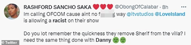 They want him out: Reacting to the uncovered tweet, viewers made their feelings abundantly clear, with one writing: 'We demand that the racist islander Danny is taken off the show immediately'