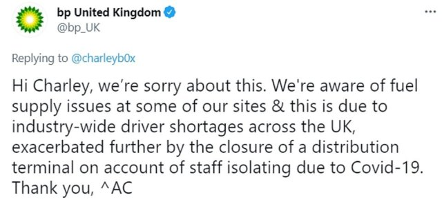 BP today highlighted 'fuel supply issues' at some garages, blaming 'industry-wide driver shortages' together with the closure of a distribution due to staff isolating