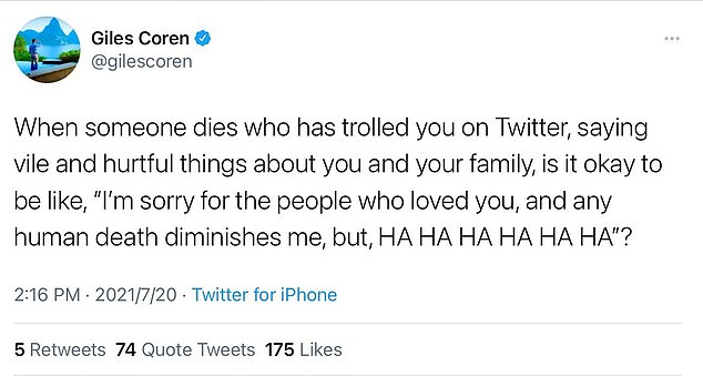 The second tweet read: 'When someone dies who has trolled you on Twitter, saying vile and hurtful things about you and your family, is it okay to be like, 'I'm sorry for the people who loved you, and any human death diminishes me, but, HA HA HA HA HA HA'?'