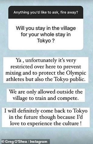 Greg onthulde ook dat hij de hele spelen in het Olympisch dorp zal moeten blijven en niet in staat zal zijn om bezienswaardigheden te zien.