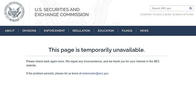 The filings website of the SEC was seen to be 'temporarily unavailable' on Thursday