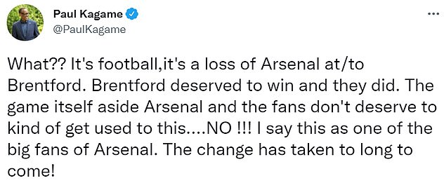 Kagame has claimed that Arsenal fans 'don't deserve this' performance in a Twitter rant