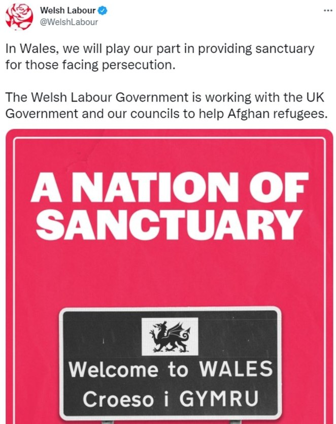 Wales Labour tweeted: 'In Wales, we will play our part in providing sanctuary for those facing persecution. The Welsh Labour Government is working with the UK Government and our councils to help Afghan refugees.'