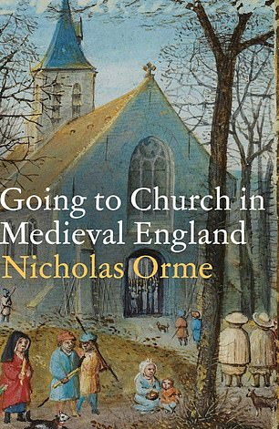 Going to Church in Medieval England by Nicholas Orme, Professor of History at Exeter University, reveals the scandalous stories of church in the Medieval period