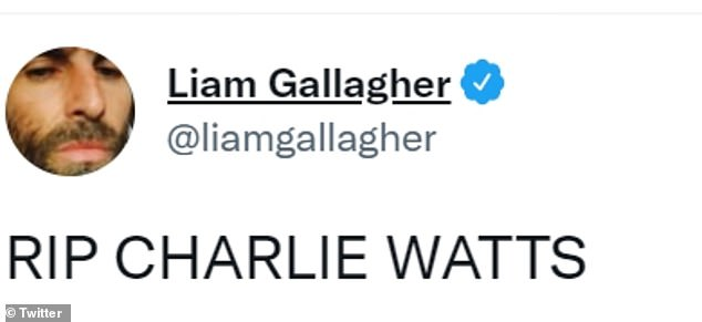 Short and sweet:Liam Gallagher simply wrote: 'RIP Charlie Watts,' on Twitter