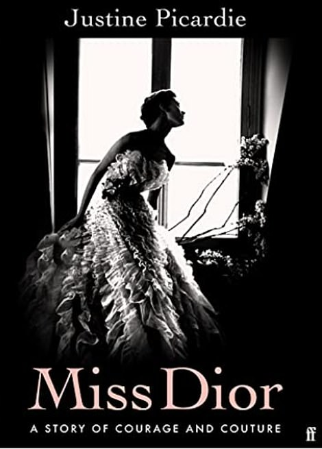 Miss Dior: A Story of Courage and Couture, by Justine Picardie, will be published on September 14, 2021