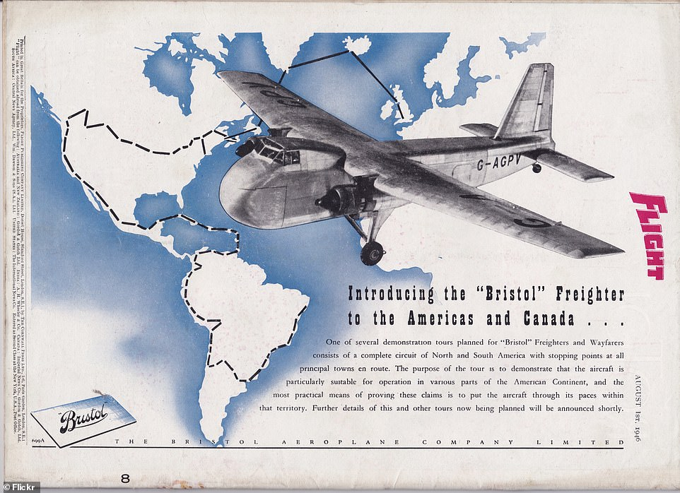 A 1946 advert for the then newly-released Bristol Freighter said it was set to go on several demonstration tours across North and South America