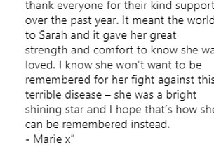 A message from Sarah's mother Marie was posted to her Instagram account. It read: 'It¿s with deep heartbreak that today I¿m sharing the news that my beautiful daughter Sarah has sadly passed away'