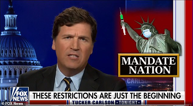 On Monday Carlson railed against Biden's executive order requiring all federal workers to be vaccinated