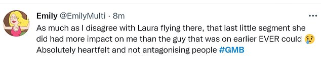 Some viewers said that Laura's segment had a greater impact on them than the previous moment in the show, where the leader of Insulate Britain tried to justify M25's protest from yesterday