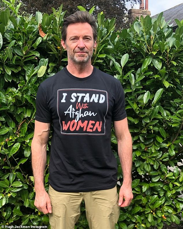 'I stand with the women':Hugh Jackman (pictured) has shown his support for the women of Afghanistan 'facing violence and uncertainty' after the Taliban took control of the country