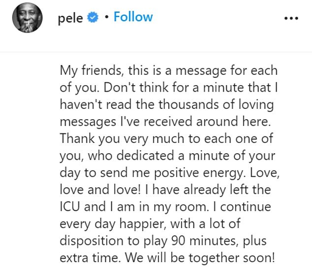 Before returning to the ICU on Friday evening, Pele shared the following message