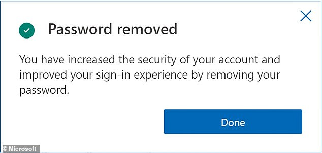 According to the firm, almost all their employees are already availing passwordless login facilities.