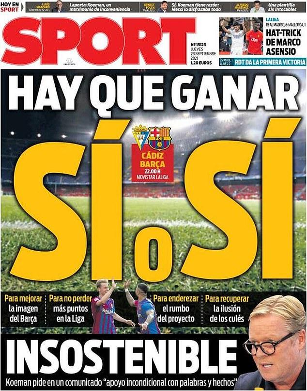 Catalan newspaper Sport's headline calls Barcelona's clash with Cadiz a 'necessary win'
