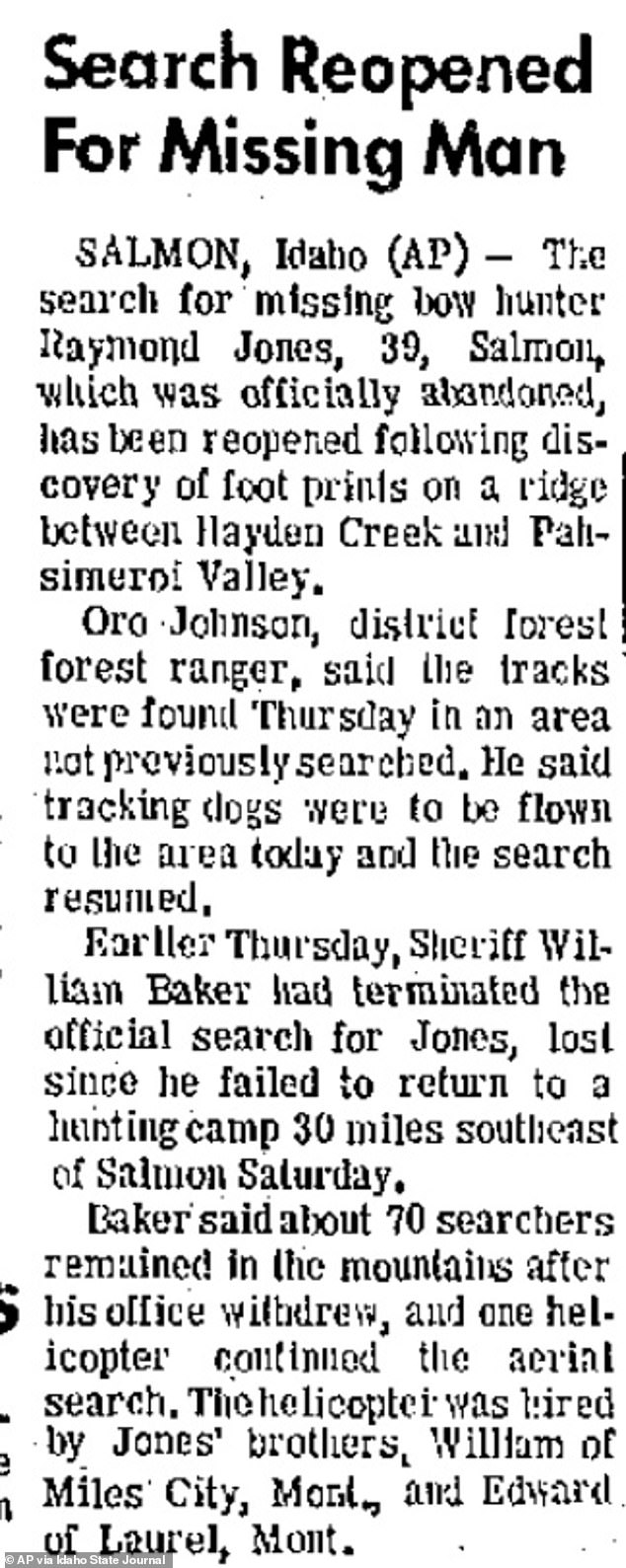 A search party was started for Jones after he disappeared on September 7 1968 while he was looking for mountain goats