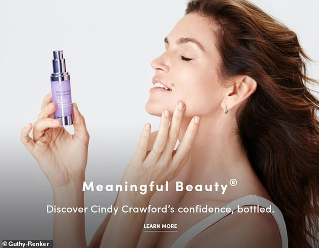 Many of the firm's products have celebrity endorsements, including a 'Meaningful Beauty' anti-aging skin cream fronted by Cindy Crawford (pictured)