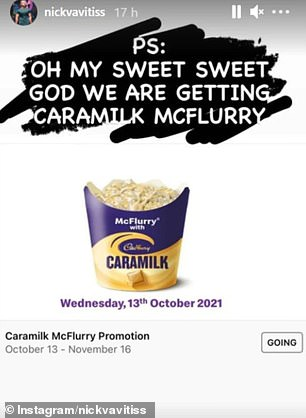 The news first broke after Brisbane chef Nick Vavitis shared a picture on his Instagram Story three weeks ago claiming: 'Oh my sweet sweet god we are getting Caramilk McFlurry'