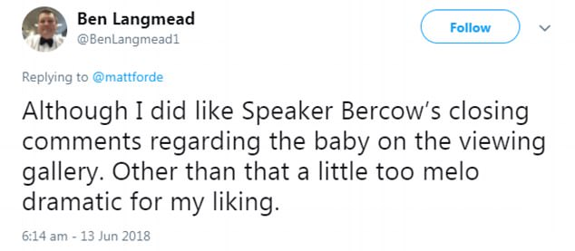 Twitter user @BenLanmead1 also added that he enjoyed Bercow's comments about little Zana, although the rest of the meeting was 'too melodramatic'