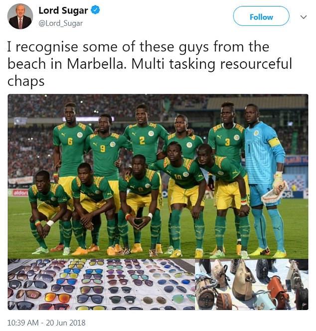 Lord Sugar twitterte dieses Bild des Senegal-Teams, das mit Handtaschen und Sonnenbrillen auf Laken versehen wurde . Das Bild stammt vom November 2014, als Senegal Ägypten mit 1: 0 schlug. Hintere Reihe (von links) sind 6 Salif Sane, 9 Mame Biram Diouf, 2 Papy Djilobodji, 5 Papa Kouly Diop, 3 Serigne Modou Kara Mbodji und 1 Bouna Coundoul. Die vordere Reihe (von links) sind 17 Idrissa Gana Gueye, 12 Stephane Badji, 8 Cheikhou Kouyate, 10 Sadio Mane und 13 Cheikh Mbengue
