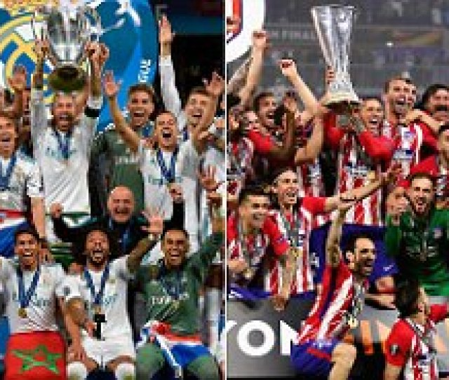 Uefa Super Cup  Real Madrid Vs Atletico Madrid All You Need