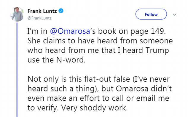 Pollster Frank Luntz read in Omarosa's book that he had spread rumors about the existence of audio showing Trump using the n-word– something he quickly denied in public