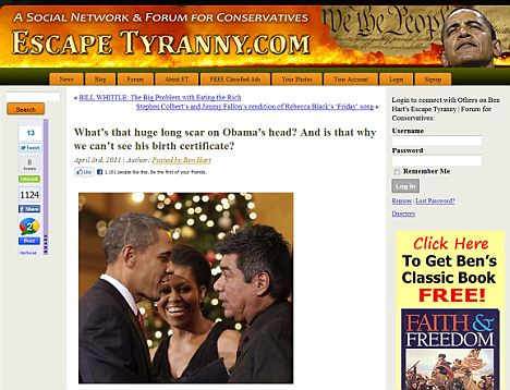 The Escape O site tirania fortemente questiona cicatrizes de Obama na cabeça, bem como por que ninguém tem visto sua certidão de nascimento