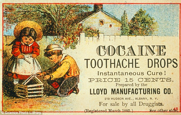 Inappropriate: An advert for cocaine toothache drops, marketed at children, which cost just 15 cents in 1885