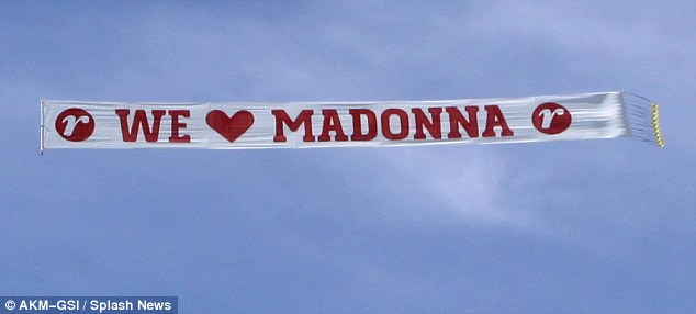 Taking it to the next level: And there was also this banner, to welcome the queen of pop