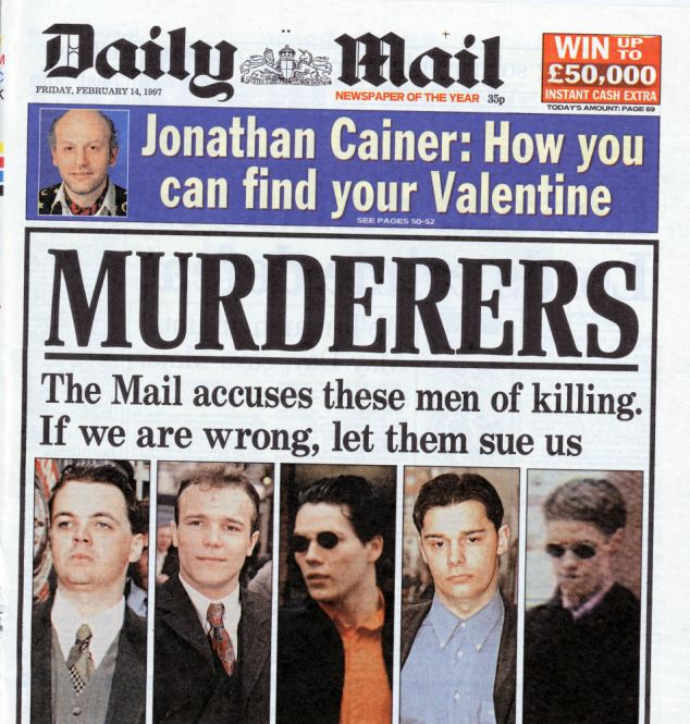 Landmark: The Daily Mail's front page from February 14, 1997 which launched the paper's campaign to achieve justice for Stephen Lawrence