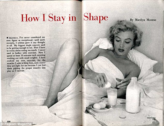 Bizarre breakfast: In an interview with Pageant Magazine in September 1952, Marilyn said she drank milk with an egg whipped in for breakfast each morning