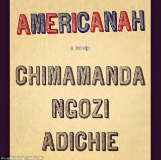 'I HIGHLY recommend the read': The 31-year-old Oscar-winner is a huge fan of the book, which tells the epic love story of young Nigerians Ifemelu and Obinze, whose romance spans continents