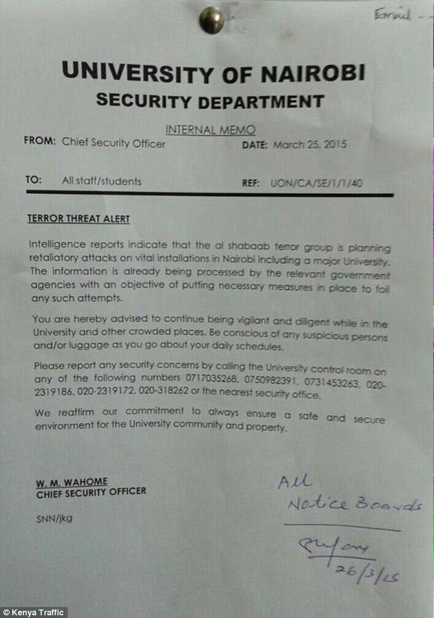 Kenyan officials had warned that al-Shabaab were suspected of planning a major assault on the college