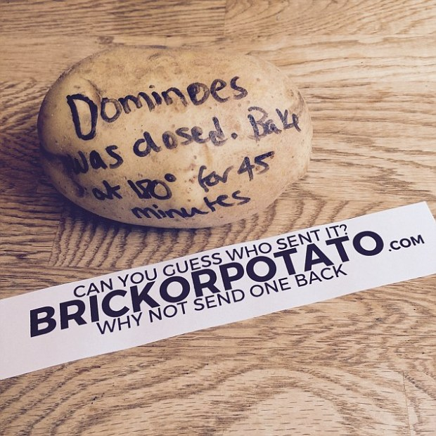 Recipients have their gift sent anonymously and can have 140 characters attached to the brick or written on the potato. Beware though - they have the option to send one back, so you might just be receiving your very own brick or potato!