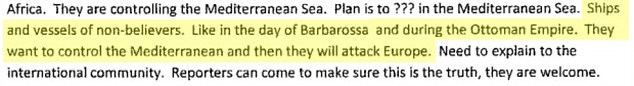 Chillingly, Gaddafi stated the jihadists wanted 'to control the Mediterranean', predicting that they would then 'attack Europe'