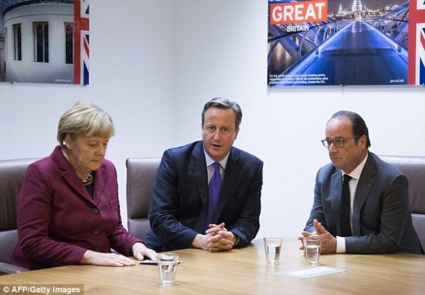Francois Hollande, pictured right with David Cameron and Angela Merkel, is believed to be opposed to plans for non-eurozone countries to have a veto on issues that affect the entire of the EU